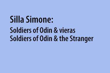 Silla Simone: Soldiers of Odin & the Stranger