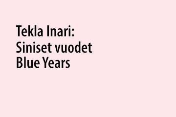Tekla Inari: Blue Years